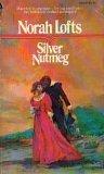 Silver Nutmeg, Norah Lofts