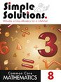 img - for COMMON CORE MATHEMATICS SIMPLY SOLUTIONS 8 MINUTES A DAY-MASTERY FOR A LIFETIME book / textbook / text book