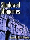 img - for Shadowed Memories book / textbook / text book
