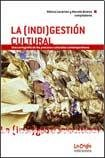 img - for (Indi)gestion Cultural, La book / textbook / text book