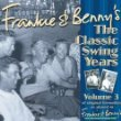 Bobby Darin Julie London Lou Rawls e.t.c Frankie and Benny's The Classic Swing Years Volume 3 Frankie and Bennys CD