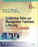 img - for Leadership Roles and Management Functions in Nursing Theory and Application 6th Edition (Sixth Edition) book / textbook / text book