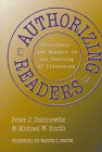 Authorizing Readers: Resistance and Respect in the Teaching of Literature (Language and Literacy Series (Teachers College Pr)) (0807736899) by Peter J. Rabinowitz