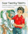 Dear Timothy Tibbitts (0761450092) by Enderle, Judith Ross