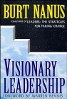 Image for Visionary Leadership: Creating a Compelling Sense of Direction for Your Organization (Jossey Bass Business and Management Series)