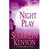 "Night Play (Dark-Hunter Novels)von ""Sherrilyn Kenyon"""