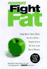Prevention's Fight Fat: The Best New Ways to Cut Fat - from Your Plate and Your Waist, Bricklin,Mark