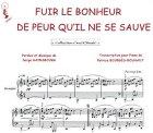 echange, troc Serge GAINSBOURG - Partition : Fuir le bonheur - Piano et paroles