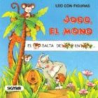 JOCO EL MONO (Coleccion Leo Con Figuras) (Spanish Edition)