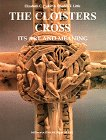 img - for The Cloisters Cross: Its Art and Meaning book / textbook / text book