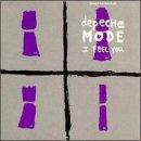 Depeche Mode - I Feel You [#1] - Lyrics2You