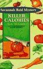 Killer Calories: A Savannah Reid Mystery (Savannah Reid Mysteries) (1575661632) by McKevett, G. A.