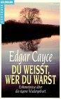Du weißt, wer du warst - Edgar Cayce