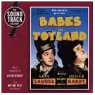 Babes In Toyland - Laurel & Hardy Soundtracks