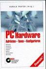 PC Hardware - Aufrüsten, Tunen, Konfigur...