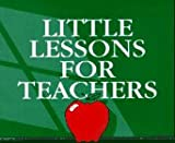 img - for Little Lessons for Teachers book / textbook / text book