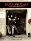 The Book of the Dead: Celebrating 25 Years with the Grateful Dead (0385299478) by Herb Greene