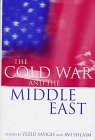 img - for The Cold War and the Middle East book / textbook / text book