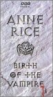 Anne Rice Birth of a Vampire