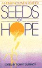 Seeds of Hope: Thoughts to Nourish a New Spirituality (0553349961) by Henri Nouwen