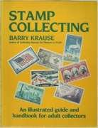Stamp Collecting: An Illustrated Guide and Handbook for Adult Collectors