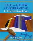 Legal And Ethical Considerations For Dental Hygienists And Assistants, 1e