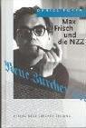 Max Frisch und die Neue Zürcher Zeitung