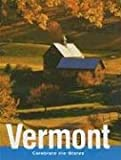 Vermont (Celebrate the States, Second) (0761420185) by Elish, Dan