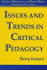img - for Issues and Trends in Critical Pedagogy (Critical Ethics and Education) book / textbook / text book