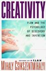 Image of Creativity: Flow and the Psychology of Discovery and Invention