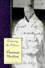Entering the Silence: Becoming a Monk & Writer (The Journals of Thomas Merton Volume Two 1941-1952) (0060654767) by Merton, Thomas