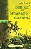 Der Ruf des Smaragd-Gartens: Kampf um Daresh, Bd. 3