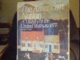 The American Nation: A History of the U.S. to 1877 (0060422610) by John A. Garraty