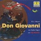 Don Giovanni. Der Holzwurm der Oper erzählt-  Mozart - CD(audio libro)