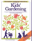 National Gardening Association Guide to Kids' Gardening: A Complete Guide for Teachers, Parents and Youth Leaders (Wiley Science Editions)