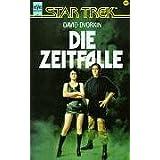 """Star Trek, Die Zeitfallevon """"David Dvorkin"""""""