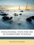 Educational tests for use in elementary schools