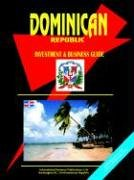 Dominican Republic Investment & Business Guide (World Investment and Business Library)