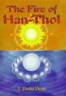 The Fire of Han-Thol (0964660458) by Dean, J. David
