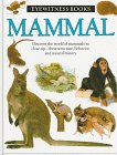 Mammal (Eyewitness Books) (0394922581) by Dorling Kindersley Ltd