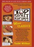 Top Secret Recipes: More Classics (0452287243) by Todd Wilbur