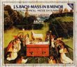 Bach Mass In B Minor from Deutsche Grammophon