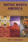 Native North America (Living Wisdom Series), Larry J. Zimmerman