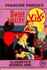 Elizabeth's Broken Arm (Sweet Valley Kids #35)