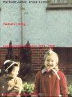 Maikäfer flieg...: Kindheitserfahrungen 1940-1960