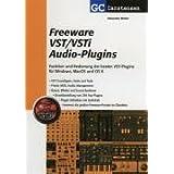 Freeware VST/VSTi Audio-Plugins: Funktion und Bedienung der besten VST-Plugins für Windows, MacOS und OS X