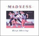 Madness - Keep moving (1984) - Zortam Music
