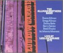 The Allman Brothers Band - Live at Ludlow Garage: 1970 - Zortam Music