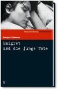 Maigret und die junge Tote. SZ Krimibibliothek Band 6