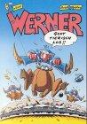 Werner, Geht tierisch los